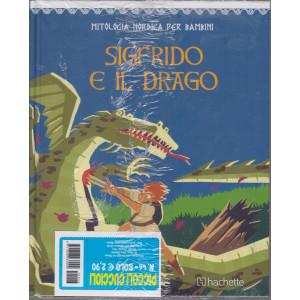 Mitologia nordica per bambini - Sigfrido e il drago - n. 46 - bimestrale - copertina rigida