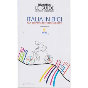 Le guide ai sapori e ai piaceri - Italia in bici - Alla scoperta dei tesori nascosti -
