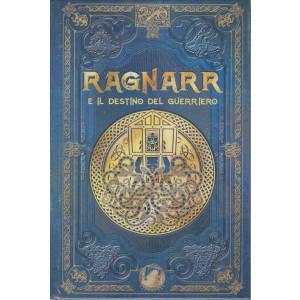 Mitologia Nordica- Ragnarr e il destino del guerriero -   n. 47 - settimanale -20/8/2021- copertina rigida