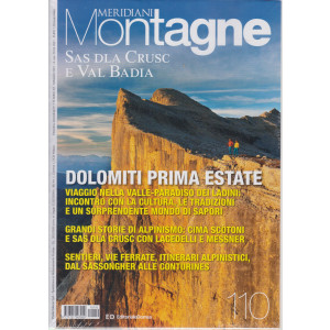 Meridiani Montagne -Sas dla crusc e Val Badia - n. 110 - bimestrale - maggio 2021