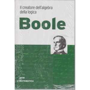 Geni della matematica - Boole  n. 23 - settimanale- 20/8/2021 - copertina rigida