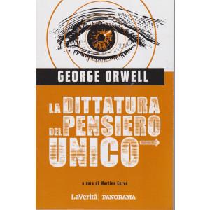 George Orwell - La dittatura del pensiero unico - n. 1/2021 - settimanale - 128 pagine