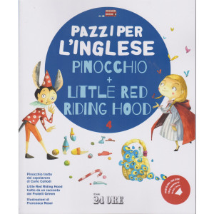 Pazzi per l'inglese - Pinocchio + Little  red riding hood- n. 4/2021 - mensile -