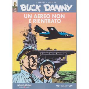 Buck Danny - Un aereo non è rientrato - n. 1 - settimanale -