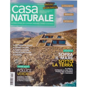 Casa naturale - n. 112 - bimestrale - maggio - giugno 2021