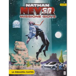 Nathan Never Missione Giove - La squadra Hawks - n. 41 - giugno 2021 - mensile