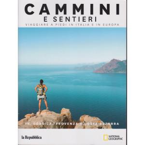 Cammini e sentieri - n. 10 - Corsica, Provenza e Costa Azzurra - 158 pagine