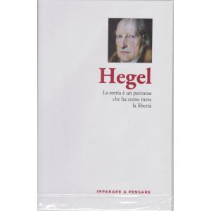 Imparare a pensare - Hegel - n. 12 - settimanale -15/4/2021 - copertina rigida