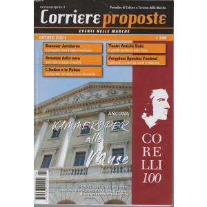 Corriere Proposte - Eventi nelle Marche - estate 2021 - mensile