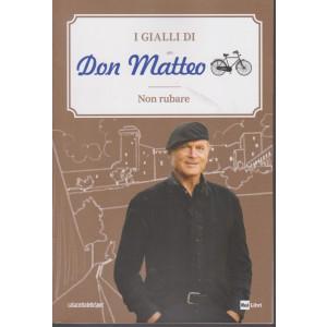 I Gialli di Don Matteo - Non rubare  - n. 17 - settimanale -