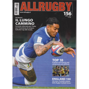 All Rugby - n. 156 - marzo 2021 - mensile