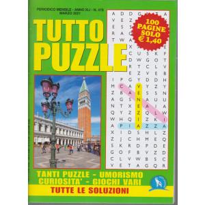 Tutto Puzzle - n. 478 - mensile -marzo 2021 - 100 pagine