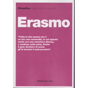 Filosofica  -Erasmo   - n. 8 - settimanale - 207 pagine