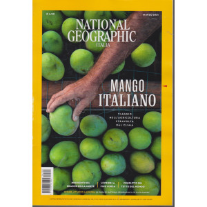 National Geographic -Mango italiano- n. 3 -marzo   2021- mensile