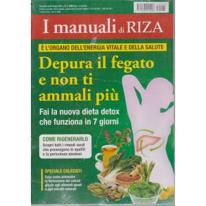I Manuali di Riza - Depura il fegato e non ti ammali più - n. 25 - bimestrale - aprile - maggio 2021