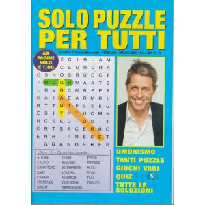 Solo  Puzzle  per tutti - n. 76 - febbraio - marzo 2021 - bimestrale - 68 pagine