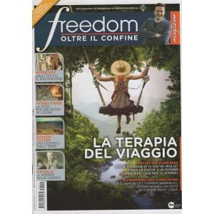 Freedom Magazine - Oltre il confine - n. 19  - mensile - Agosto/Settembre 2021