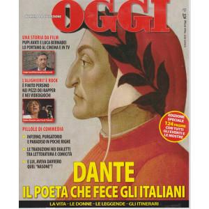Oggi - Numero da collezione - Dante il poeta che fece gli italiani - luglio 2021 - 124 pagine con tutti gli eventi e le mostre