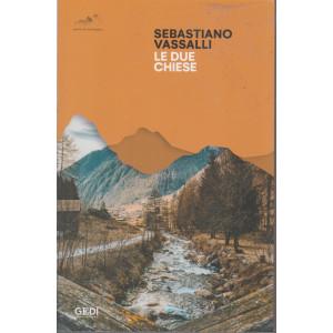 Sebastiano Vassalli - Le due chiese  - n. 13 - 12/6/2021 - settimanale