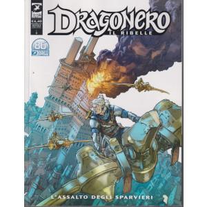 Dragonero -Il ribelle -  L'assalto degli sparvieri - n. 23 -settembre  2021 - mensile