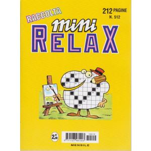 Raccolta Mini relax - n. 512 - mensile - 212 pagine