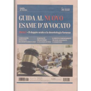 Gli speciali di Guida al diritto - Guida al nuovo esame d'avvocato - n. 1 - aprile 2021 - mensile