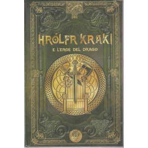 Mitologia Nordica - Hrolfr Kraki e l'eroe del drago - n. 61 - settimanale - 11/12/2020 - copertina rigida