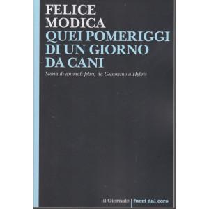 Felice Modica - Quei pomeriggi di un giorno da cani - n. 124 -