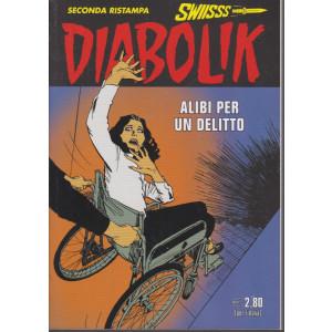 Diabolik Swiisss - seconda ristampa - n. 319 - Alibi per un delitto - mensile - 20/12/2020