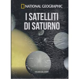 National Geographic   -I satelliti di Saturno-   n. 43  - settimanale- 6/8/2021 - copertina rigida