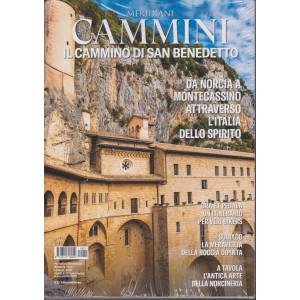 Meridiani - Cammini - Il cammino di San Benedetto - n. 11 - bimestrale - luglio 2021