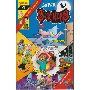Super Suckers - N° 4- mensile - maggio 2021