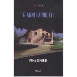 Brivido Noir -Gianni Farinetti - Prima di morire - n. 38 - settimanale - 18/2/2021 -169  pagine