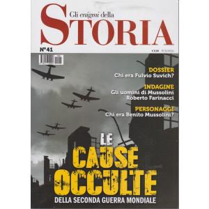 Gli enigmi della storia - n.41 - Le cause occulte della seconda guerra mondiale- 31/5/2021