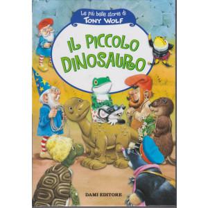 Le più belle storie di Tony Wolf- Il piccolo dinosauro- n. 8 - settimanale - copertina rigida - 61 pagine