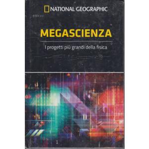 National Geographic - Megascienza - n. 56 - settimanale -23/4/2021 - copertina rigida