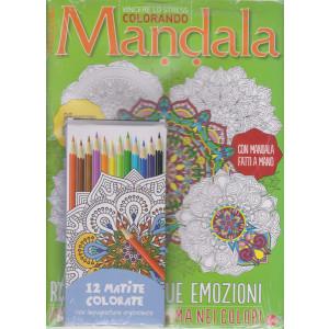 Color Relax Speciale Mandala - n. 4 - bimestrale - luglio - agosto 2021 + 12 matite colorate con impugnatur aergonomica