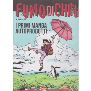 Fumo Di China - N° 306 - I primi manga autoprodotti - maggio 2021 - mensile