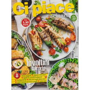 Ci Piace Cucinare ! -      n. 222 - settimanale -11/5/2021