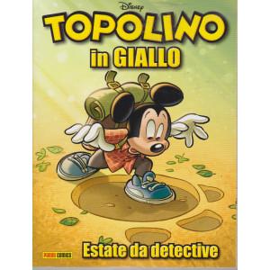 Topolino in  giallo - Estate da detective - n. 1 - 5 giugno 2021 - trimestrale