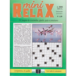 Mini Relax - n. 2026- settimanale -23/3/2021