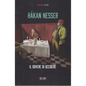 Brivido Noir - Hakan Nesser - Il dovere di uccidere - n. 31 - settimanale - 31/12/2020 -344 pagine