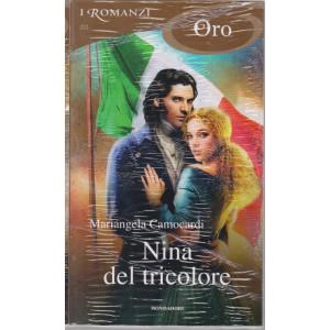 I Romanzi Oro* - n. 222 -Nina del tricolore - giugno 2021- mensile