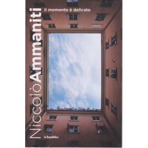 Niccolò Ammaniti -Il momento è delicato   - n. 7 - 361  pagine