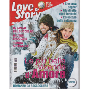 Love Story - n. 2 -19 gennaio 2021- settimanale