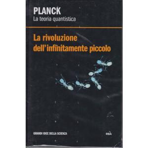 Planck - La teoria quantistica - La rivoluzione dell'infinitamente piccolo - n. 4 - settimanale - 4/12/2020 - copertina rigida