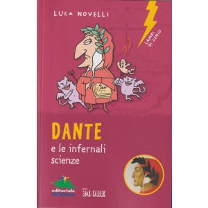 Dante e le infernali scienze - Luca Novelli - n.1/2021 - mensile