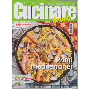 Cucinare bene - n. 7 -luglio    2021 - mensile