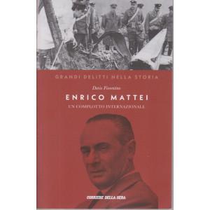 Grandi delitti nella storia -Enrico Mattei - Un complotto internazionale   n. 26 settimanale - 151 pagine