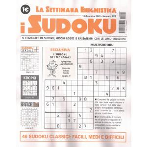 La settimana enigmistica - i sudoku - n. 125 - 10 dicembre 2020 - settimanale